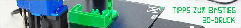 3D-Druck Einstieg und Tipps